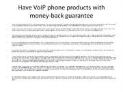 Have VoIP phone products with money-back guarantee