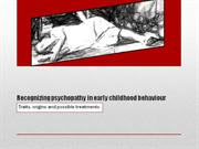 Recognizing psychopathy in early childhood behaviour