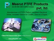 PTFE/Teflon Insulated Hook Up Wires Meerut Ptfe Products Meerut