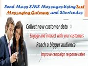 Send Mass SMS Messages Using Text Messaging Gateway and Shortcodes- sh