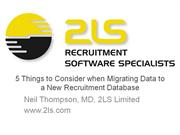 5 Things to Consider when Migrating Data to a New Recruitment Database