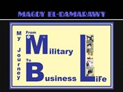 My Journey from Military Life to Business Life