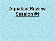Aquatics Review #1