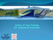 Safety At Sea Training For Commercial Fishermen