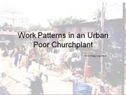 520-6 Work Patterns for an Urban Poor Church Plant