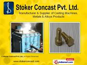 Vertical Continuous Casting Machines Stoker Concast Pvt Ltd Faridabad