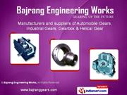 Industrial Gears Bajrang Engineering Works NEW DELHI