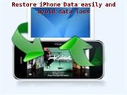 Restore iPhone Data without the loss of any