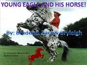 Young Eagle and His Horse