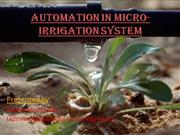 AUTOMATION IN MICRO-IRRIGATION SYSTEM