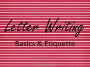 Letter Writing Basics