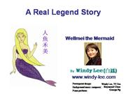 The legend of Wellmei the Mermaid