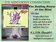 THE MIND BODY CONNECTION