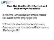 WSI Internet Franchise  is the world's leading Internet Services