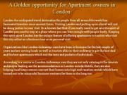 A Golden opportunity for Apartment owners in London