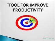 TOOL FOR IMPROVE PRODUCTIVITY