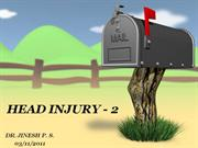 HEAD INJURY - 2; EDH, SDH, SAH, ICH