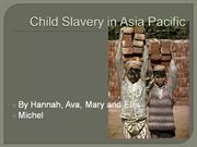 Child slavery powerpoint michael z