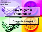 how to give presentations-signposting