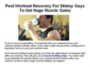 Post Workout Recovery For Skinny Guys To Get Huge Muscle Gains