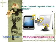 How to Transfer Songs from iPhone to Computer