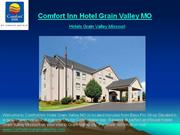 Comfort Inn Hotel Grain Valley MO