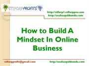 How to Build A Mindset In Online Business