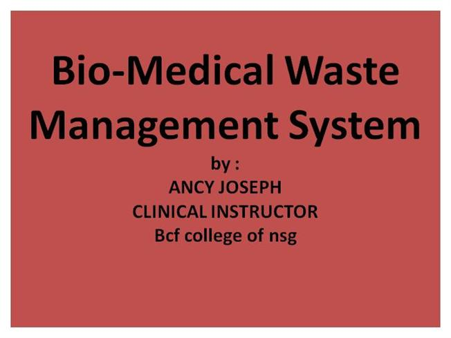 Bio Medical Waste Management Ppt Authorstream