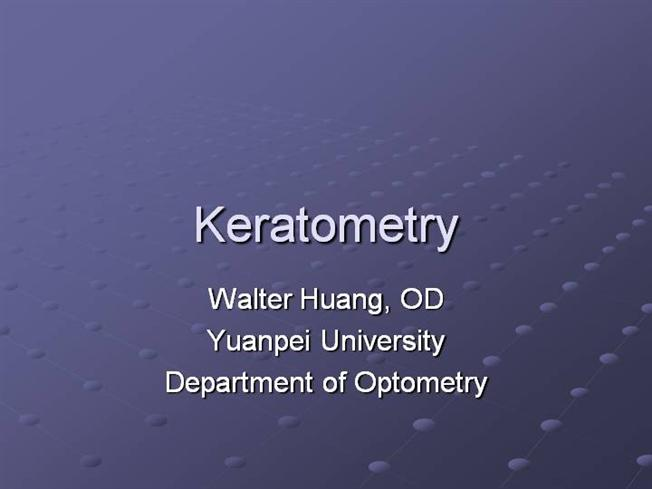 Keratometry |authorSTREAM on pupil diagram, sclera diagram, myopia diagram, conjunctiva diagram, lensometer diagram, kinetoscope diagram, phoropter diagram, cornea diagram, cataract diagram, slit lamp diagram, astigmatism diagram, hyperopia diagram, projector diagram, colorimeter diagram, prism diagram, lens diagram, glaucoma diagram, thermometer diagram, epipen diagram, visual field diagram,