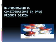 Biopharmaceutic Considerations in drug product design