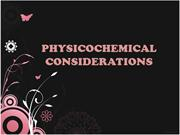 PHYSICOCHEMICAL  CONSIDERATIONS by CHAVEZ