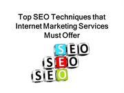 Top SEO Techniques that Internet Marketing Services Must