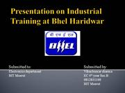Presentation on Industrial Training at Bhel Haridwar