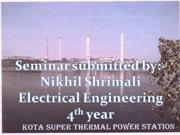 ppt on KTPS By NIKHIL SHRIMALI  or KOA super thrmal Power plant ,
