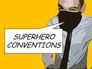 Superhero Conventions