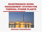 MAINTENANCE WORK MANAGEMENT SYSTEM FOR THERMAL POWER PLANTS