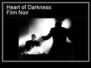 Heart of Darkness_Film Noir
