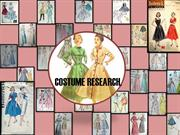 COSTUME RESEARCH
