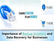 Importance of Backup Solutions and Data Recovery for Businesses-  http