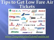 Tips to get low fares tickets