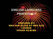 ENGLISH LANGUAGE PROFECIENCY