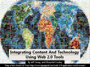 Integrating Content and Technology Using Web 2.0 Tools