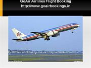 Avail  GoAir Airlines Flight Bookings at Low Price