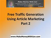 Traffic Generation Using Article Marketing (Part 2)