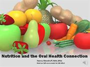 Nutritionand The Oral Healh Connction