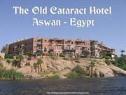 Hotel Old Cataract - Aswan Egypt