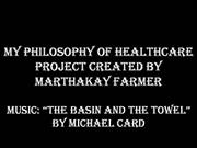 philosophy of healthcare final project - marthakay farmer