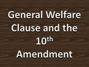 General_Welfare_Clause_and_the_10th_Amendment[1]