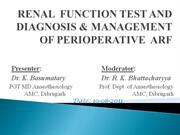 RENAL  FUNCTION  TEST AND DIAGNOSIS & MANAGEMENT OF ARF