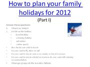 How to plan your family holidays for 2012
